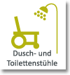 Dusch- und Toilettenstühle